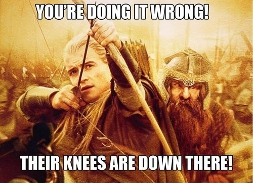 LOTR You are doing it wrong.